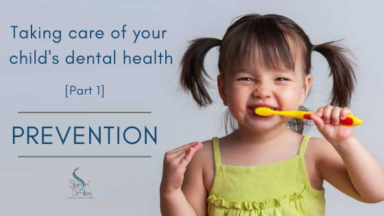 Taking Care Of Your Child's Dental Health: Part 1 – Prevention