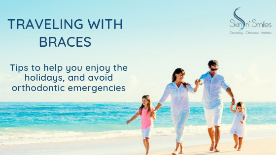 Travelling with braces: tips to help you enjoy the holidays, and avoid orthodontic emergencies