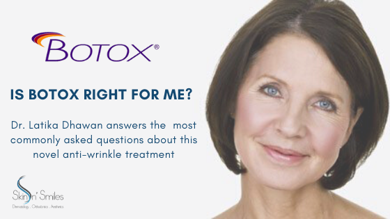 Is Botox right for me?